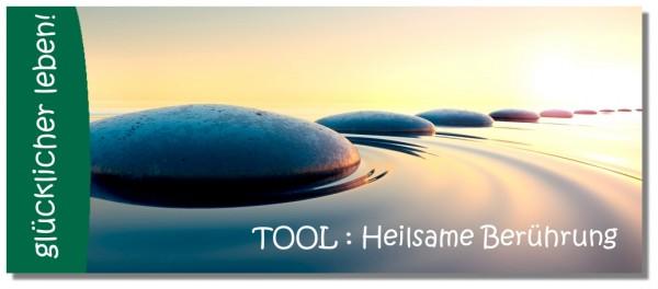 Tool : Heilsame Berührung