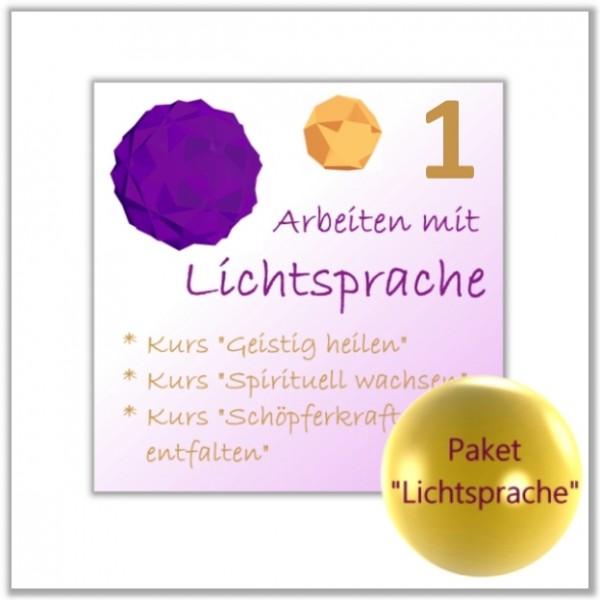 Arbeiten m. Lichtsprache: Geistig heilen
