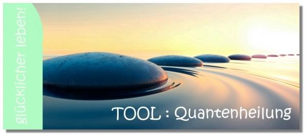 Tool Quantenheilung