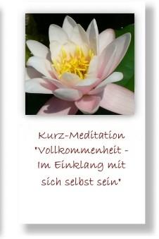"Kurz-Meditation ""Vollkommenheit"""