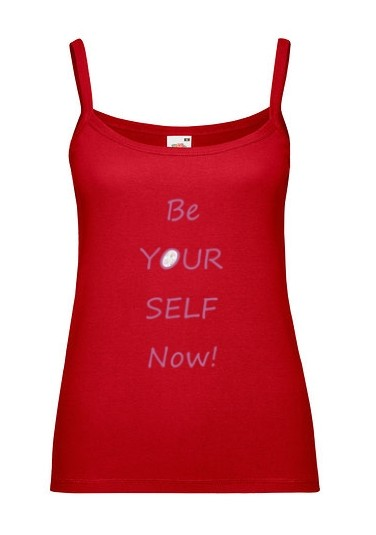 "Top ""be yourself now!"" rot"