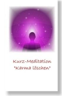 Karma Löschen (Geführte Kurzmeditation)