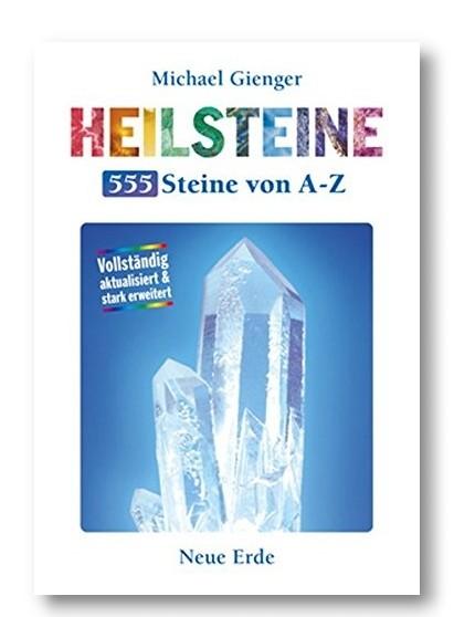 Heilsteine- 55 Steine von A-Z
