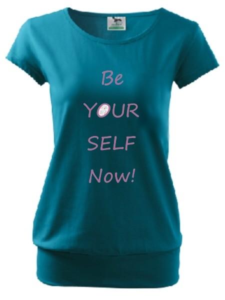 "CityShirt ""be yourself now!"" dunkeltürkis"