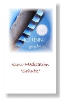 Schutz (Geführte Kurz-Meditation)
