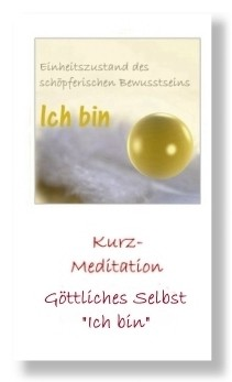 Göttliches Selbst (Geführte Kurz-Meditation)